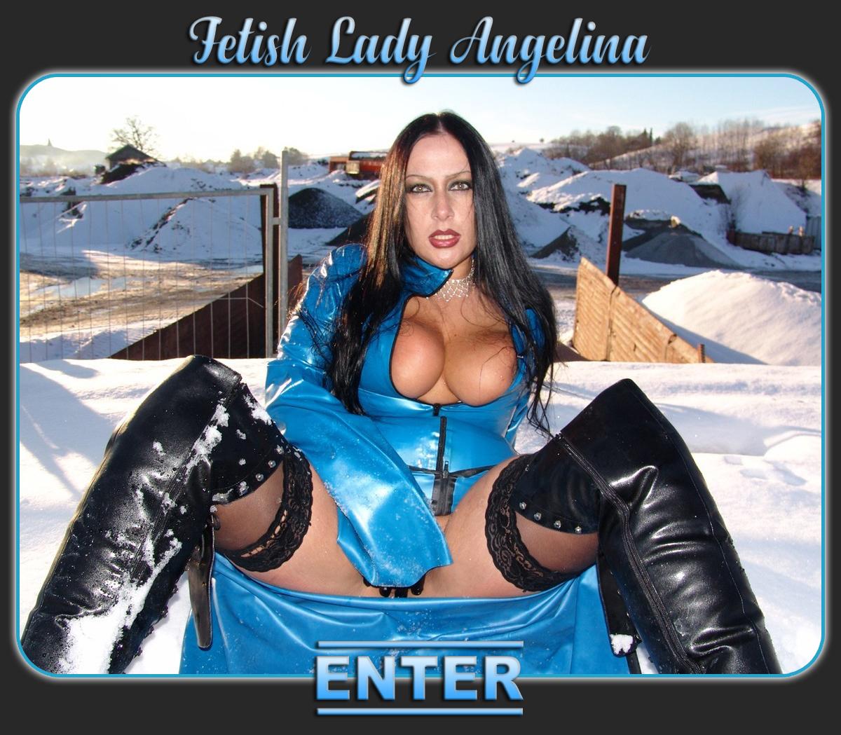 Enter Fetish Lady Angelina