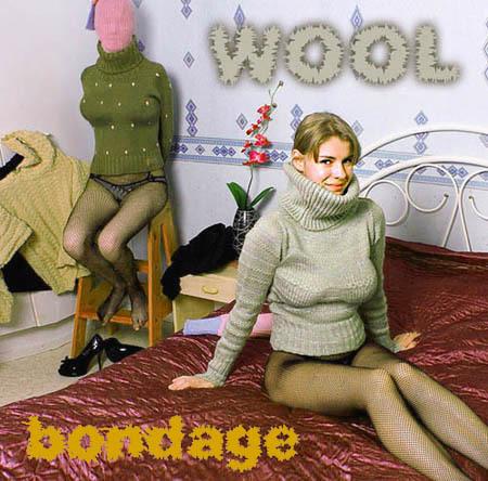Enter WOOL BONDAGE